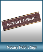 Order Notary Public signs for desk or counter tops. Fast Shipping