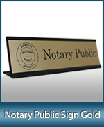 Order your professional notary public nameplate or desk sign today. Low Prices and Fast Shipping