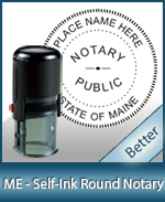 An affordable round self-inking notary stamp for Maine can be purchased quickly right here.