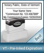 The Highest quality notary commission stamp for Vermont.