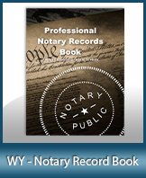 Low Prices for this excellent Wyoming notary records journal and notary supplies. We are known for quality notary products and excellent service. Ships Next Day