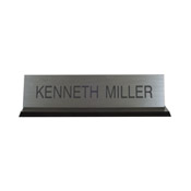 K41 - 2 x 8 Desk Sign, Black Acrylic Base
